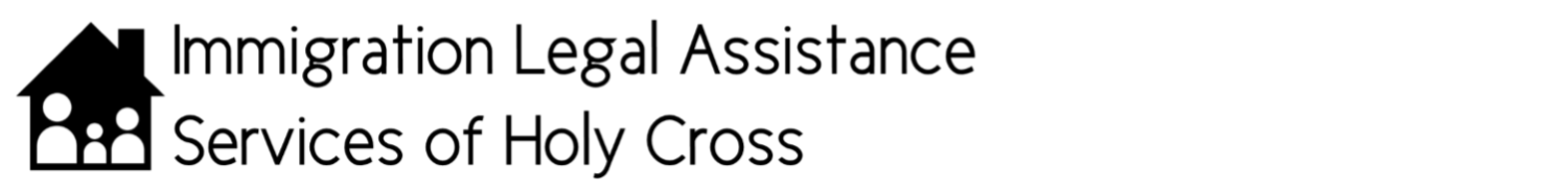Immigration Legal Assistance Services of Holy Cross